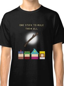 One Stick To Rule Them All Classic T-Shirt