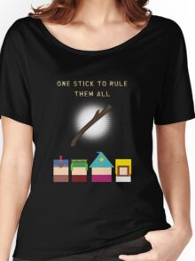 One Stick To Rule Them All Women's Relaxed Fit T-Shirt