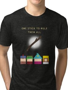 One Stick To Rule Them All Tri-blend T-Shirt