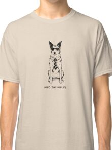 Heed the Heeler (Black Ink), by Artwork by AK Classic T-Shirt