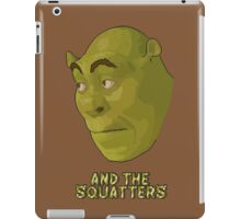 And The Squatters iPad Case/Skin