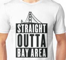 Straight Outta Bay Area Unisex T-Shirt