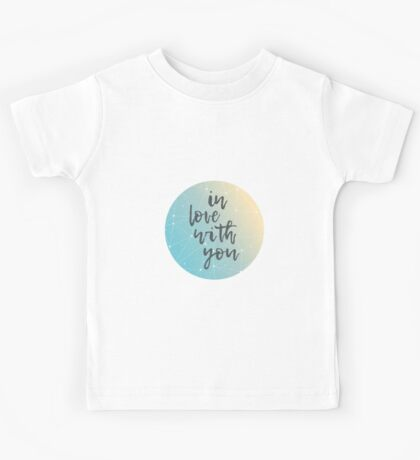 in love with you Kids Tee