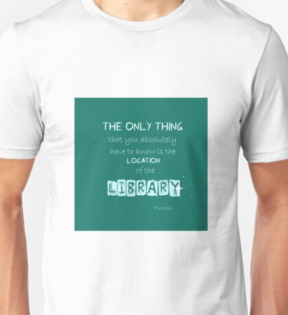Location of the Library Unisex T-Shirt