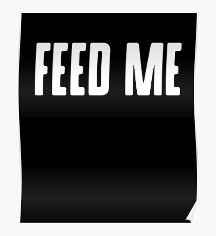 Funny Food- Feed Me  Poster