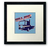 Roll Out Framed Print