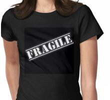 Fragile Womens Fitted T-Shirt