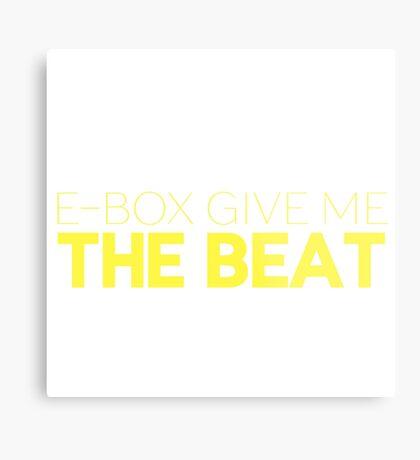 E-Box Give Me The Beat — Skam Metal Print
