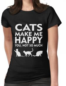 Cats Make Me Happy Womens Fitted T-Shirt