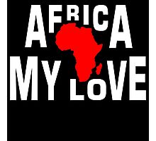 Africa, my love Photographic Print