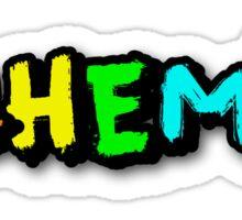 Schemin' Sticker