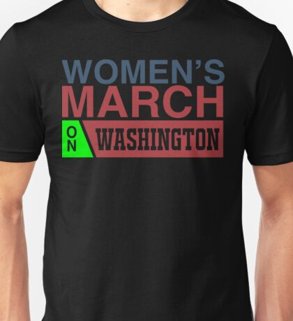 Women March On Washington Unisex T-Shirt