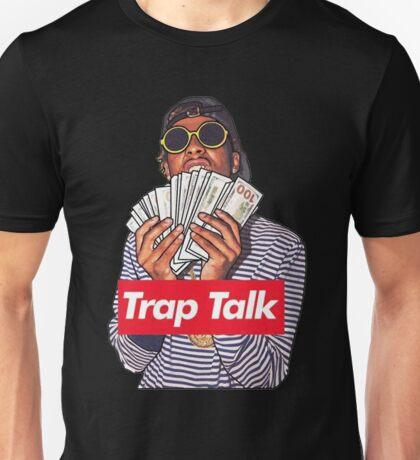 trap talk Unisex T-Shirt