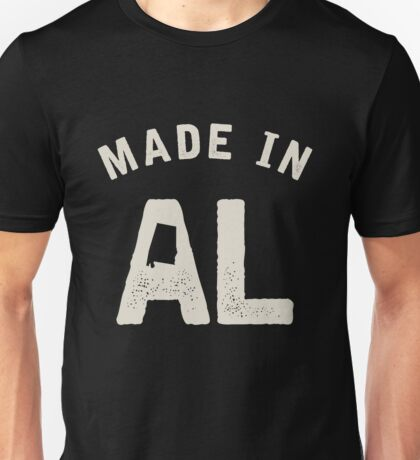 Made in AL Unisex T-Shirt