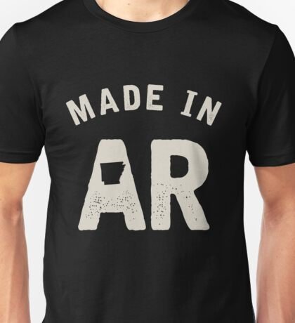 Made in AR Unisex T-Shirt