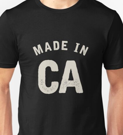Made in CA Unisex T-Shirt