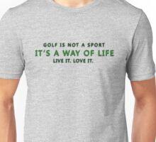 Golf is not a Sport... Unisex T-Shirt