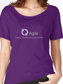 Agile Making Life Better Women's Relaxed Fit T-Shirt