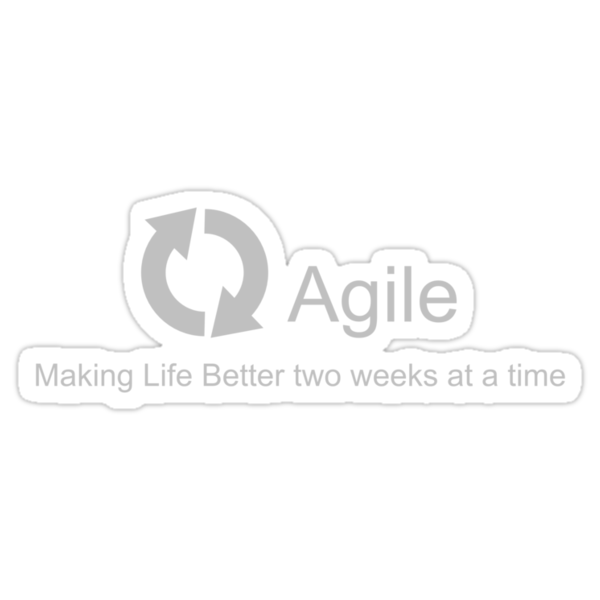 Agile Making Life Better by AdTheBad