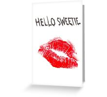 Hello Sweetie Kiss Kiss Greeting Card