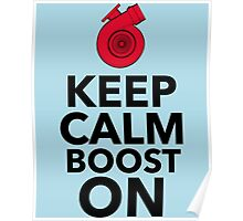 Keep Calm Boost On-7 Poster