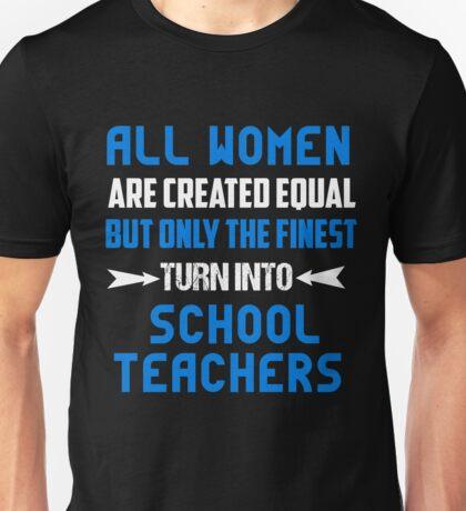 T-Shirt Funny School Teacher Women Turn Into Unisex T-Shirt