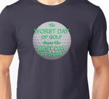 Worst Day of Golf 2 Unisex T-Shirt