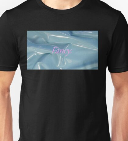 Fancy. Unisex T-Shirt