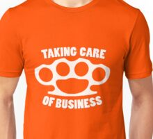 Taking care of business Unisex T-Shirt