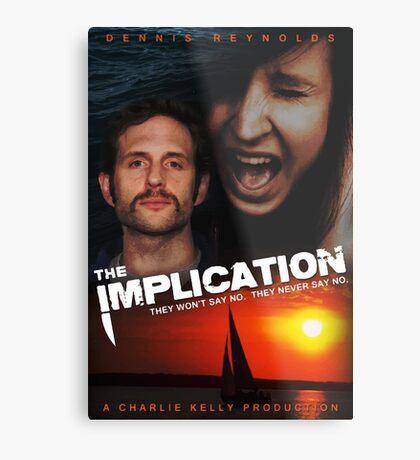 The Implication Metal Print