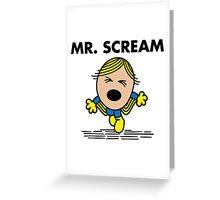 Mr. Scream Greeting Card