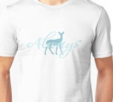 Always (White) Unisex T-Shirt
