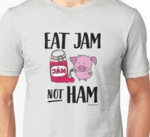 Eat Jam not Ham - Funny Gift for Vegans Unisex T-Shirt