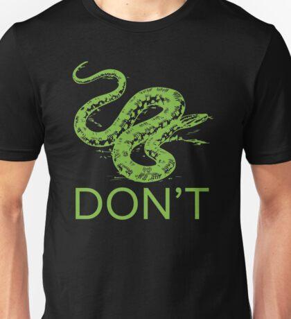 Anaconda Don't for Darks Unisex T-Shirt