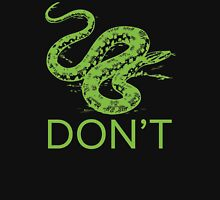 Anaconda Don't for Darks Unisex T-Shirt