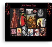 All Saints Day Canvas Print