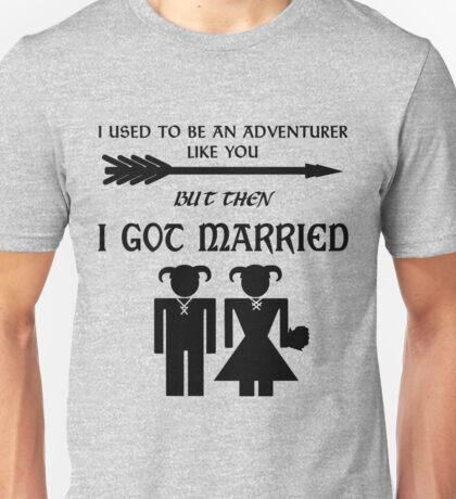 But Then I Got Married Unisex T-Shirt
