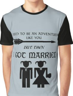 But Then I Got Married Graphic T-Shirt