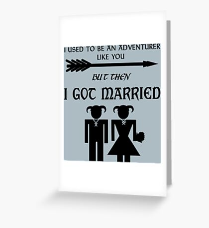 But Then I Got Married Greeting Card