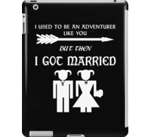 But Then I Got Married (White) iPad Case/Skin