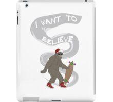 I want to believe, iPad Case/Skin
