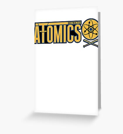 District 13 Atomics Greeting Card