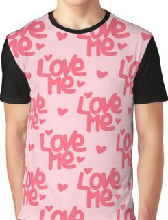 Love me baby Graphic T-Shirt