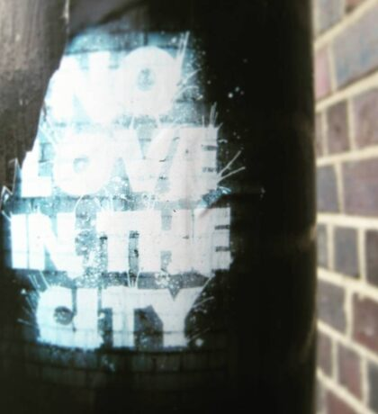 NO LOVE IN THE CITY Sticker