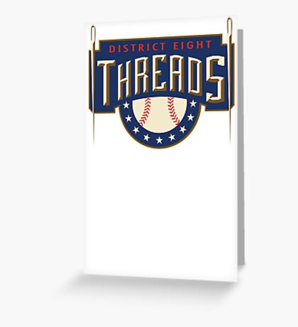 District 8 Threads Greeting Card