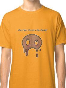 Kiss a Pig Classic T-Shirt