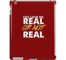 Real or not real? iPad Case/Skin