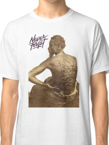 Gordon The slave-never forget Classic T-Shirt