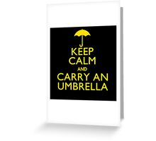 Keep Calm And Carry An Umbrella Greeting Card