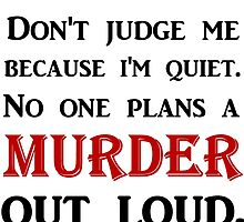DON'T JUDGE ME BECAUSE I'M QUIET by Divertions
